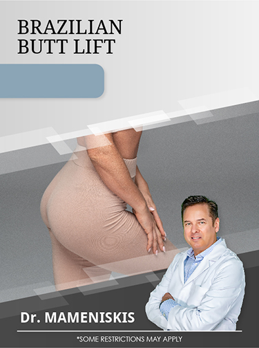 Brazilian Butt Lift with Dr. Mameniskis for $3,500 Special Offer Image