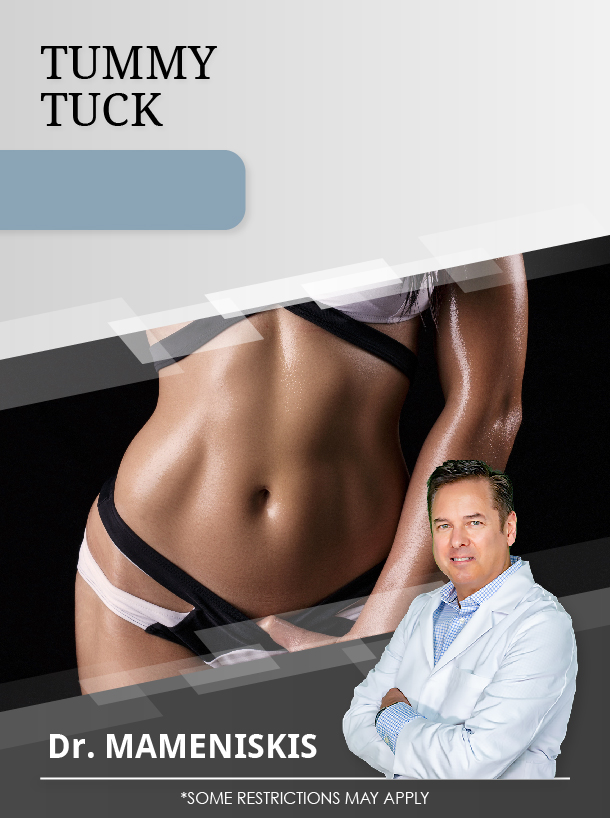 Tummy Tuck + 2 Areas Lipo Dr. Mameniskis for $3,500 Special Image