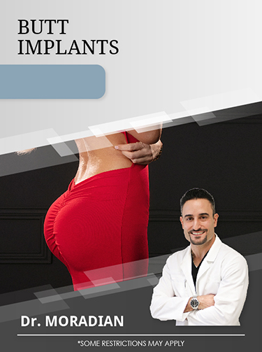 Buttocks Implants with Dr. Moradian for $6,000 Special Offer Image